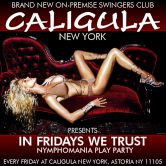 IN FRIDAYS WE TRUST ::: NymphoMANIA Play Party